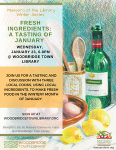 Fresh Ingredients: A Tasting of January @ Woodbridge Town Library | Woodbridge | Connecticut | United States